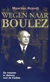 Wegen_naar_Boulez_cover